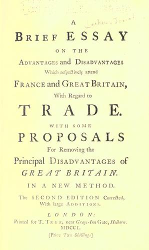 Download A brief essay on the advantages and disadvantages which respectively attend France and Great Britain, with regard to trade.