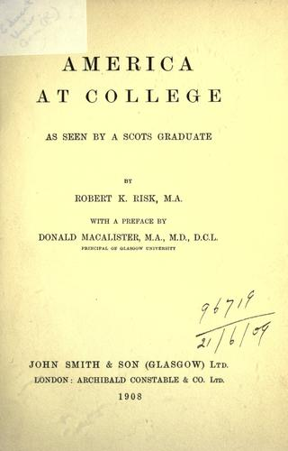 Download America at college as seen by a Scots graduate