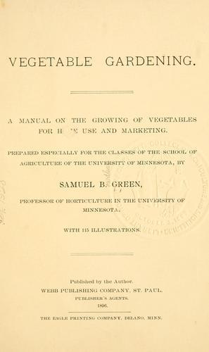 Download Vegetable gardening.