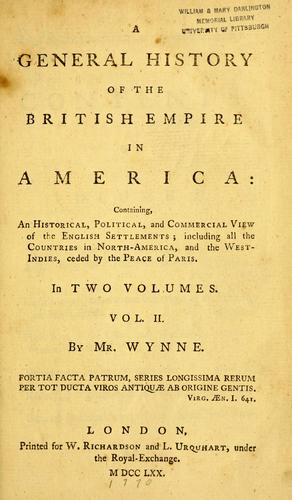 A general history of the British empire in America