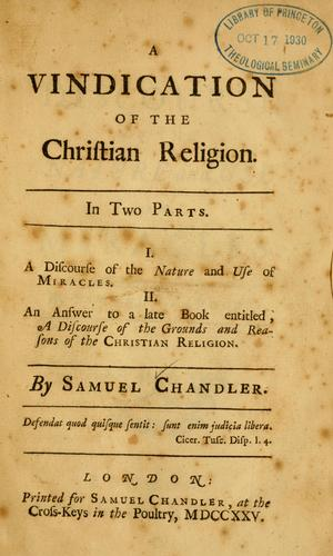 Download A Vindication of the Christian religion …