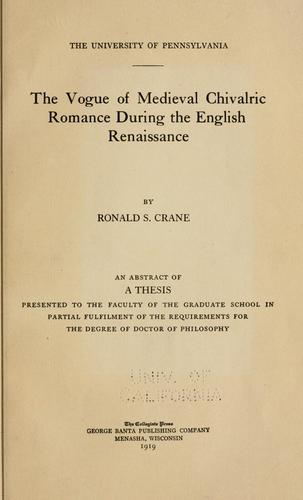 The vogue of medieval chivalric romance during the English renaissance