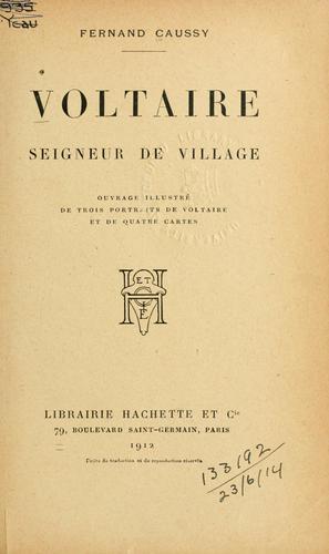 Voltaire, seigneur de village.