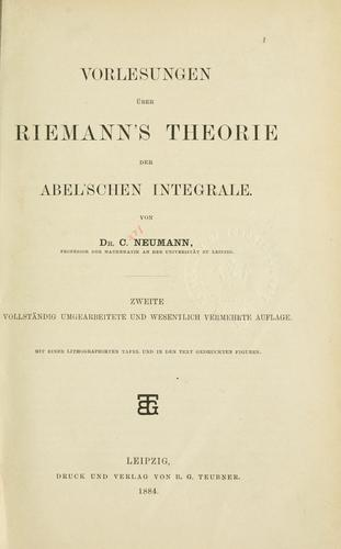 Vorlesungen über Riemann's Theorie der Abel'schen Integrale.