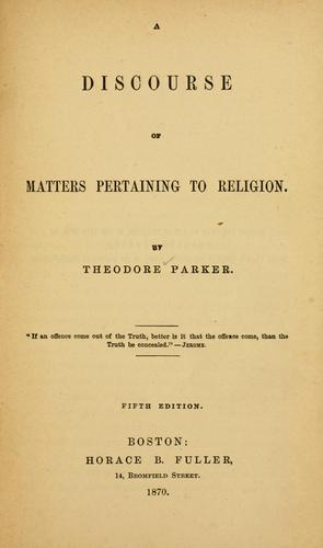 Download A discourse of matters pertaining to religion.
