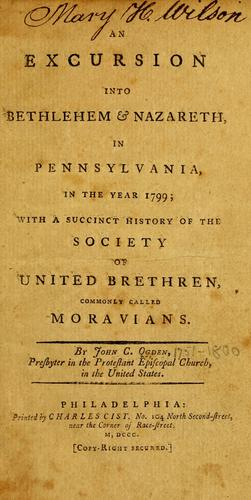 Download An excursion into Bethlehem & Nazareth, in Pennsylvania, in the year 1799