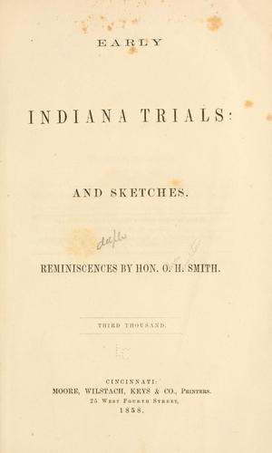 Early Indiana trials and sketches.