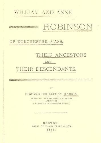 William and Anne Robinson of Dorchester, Mass