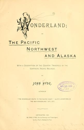 Download Wonderland, or, The Pacific Northwest and Alaska