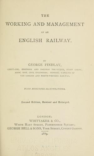 The working and management of an English railway