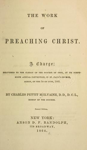 The work of preaching Christ