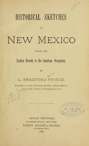 Download Historical sketches of New Mexico, from the earliest records to the American occupation