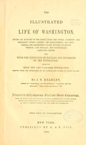 Download The illustrated life of Washington …