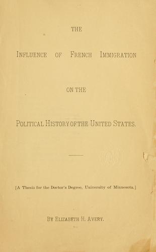 Download The influence of French immigration on the political history of the United States …