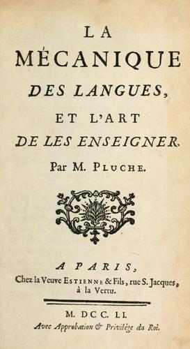 La mécanique des langues et l'art de les enseigner