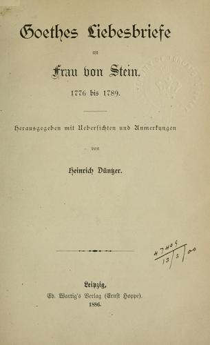 Liebesbriefe an Frau von Stein 1776 bis 1789