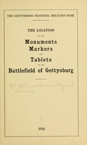 The location of the monuments, markets and tablets on the battlefield of Gettysburg.