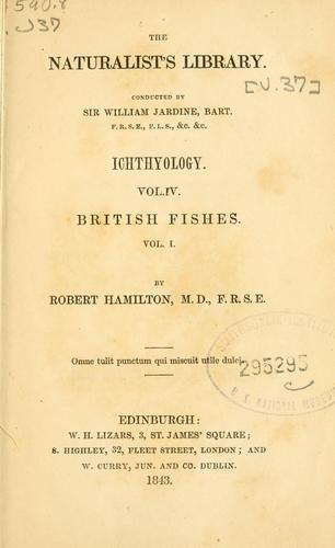 Download The natural history of British fishes.