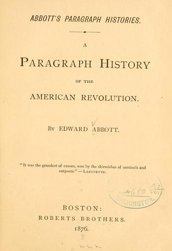 Download A paragraph history of the American revolution …
