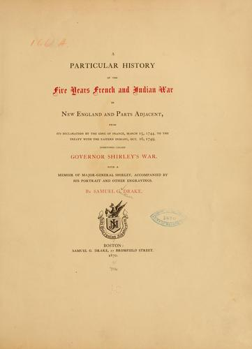 Download A particular history of the five years French and Indian war in New England and parts adjacent