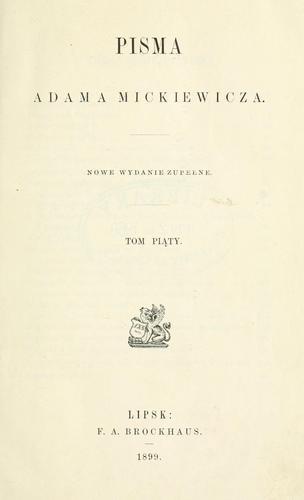 Pisma Adama Mickiewicza.