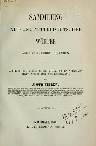 Sammlung alt- und mitteldeutscher Wörter aus lateinischen Urkunden