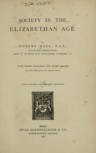 Download Society in the Elizabethan age.