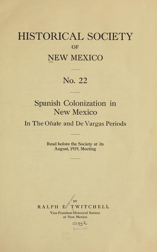 Spanish colonization in New Mexico in the Oñate and De Vargas ...