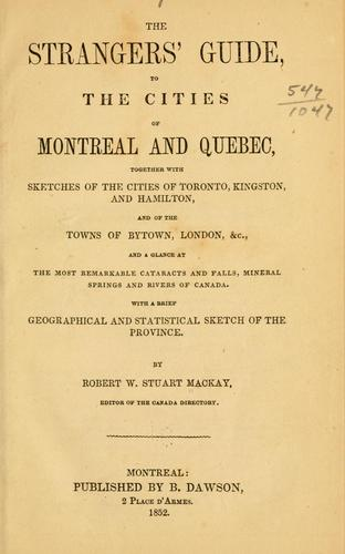 Download The strangers' guide to the cities of Montreal and Quebec