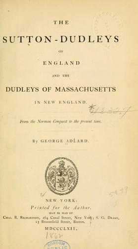 Download The Sutton-Dudleys of England and the Dudleys of Massachusetts in New England