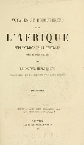 Download Voyages et découvertes dans l'Afrique septentrionale et centrale pendant les années 1849 à 1855
