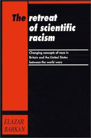 Download The Retreat of Scientific Racism