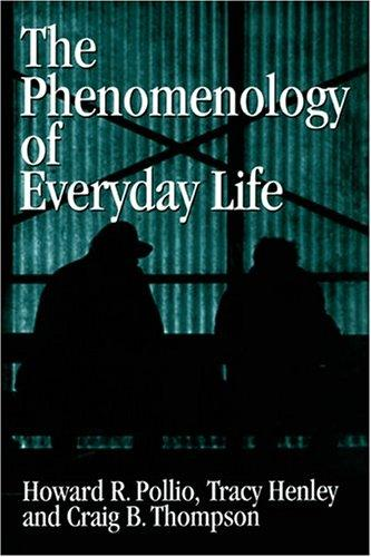 Download The phenomenology of everyday life