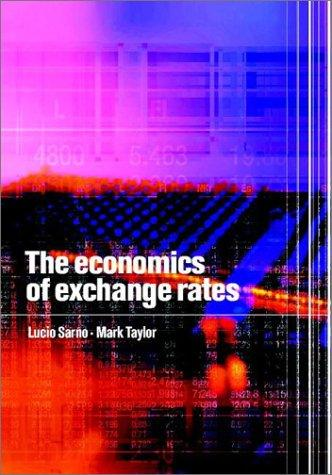 The Economics of Exchange Rates by