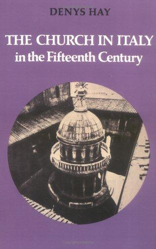 The Church in Italy in the Fifteenth Century