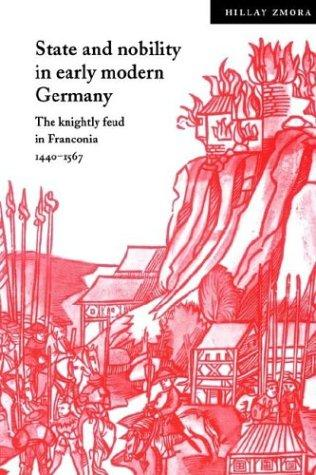 Download State and Nobility in Early Modern Germany