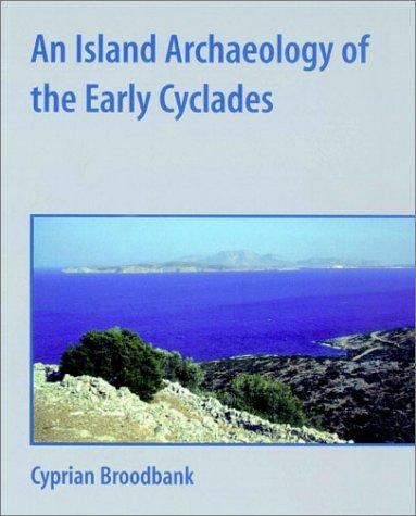 Download An Island Archaeology of the Early Cyclades