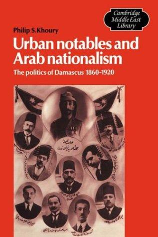 Download Urban Notables and Arab Nationalism