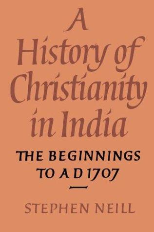 Download A History of Christianity in India