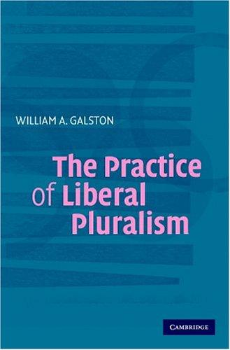 Download The Practice of Liberal Pluralism