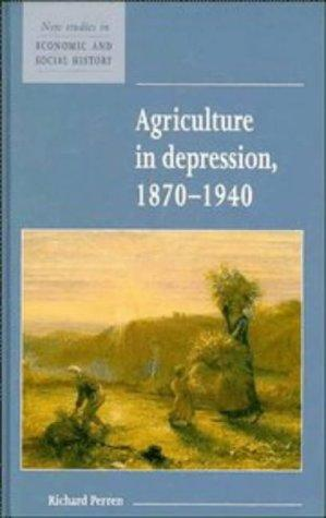 Download Agriculture in depression, 1870-1940