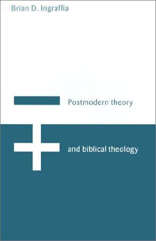 Download Postmodern theory and biblical theology