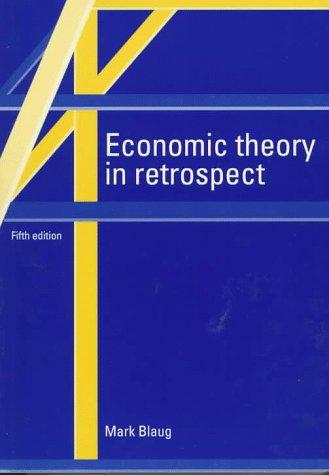 Download Economic theory in retrospect