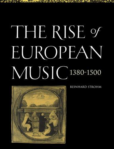 Download The rise of European music, 1380-1500