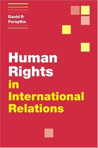 Human Rights in International Relations (Themes in International Relations)