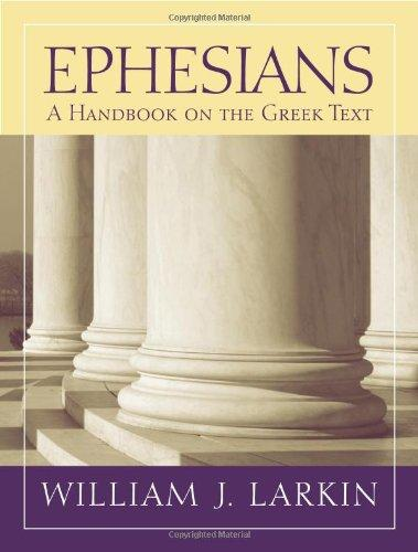 Ephesians by William J. Larkin