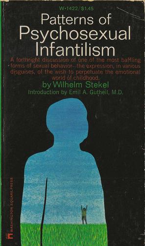 Patterns of psychosexual infantilism