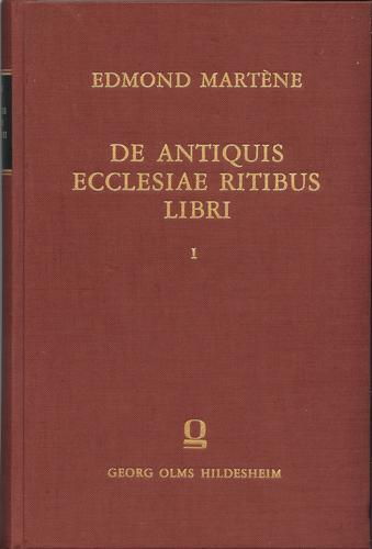 Download De antiquis ecclesiae ritibus libri …