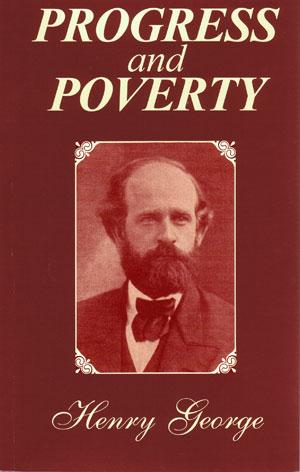 Progress and poverty by George, Henry