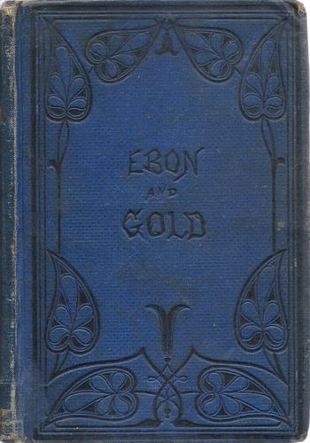 Ebon and gold.
